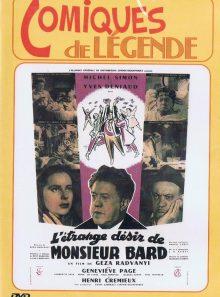 L'etrange désir de monsieur bard - collection comiques de légende