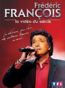 François, frédéric - la vidéo du siècle