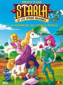 Princesse starla et les joyaux magiques - vol. 1 : a la recherche des joyaux perdus