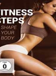 Fitness steps shape your body