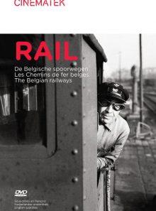 Rail - les chemins de fer belges - edition benelux
