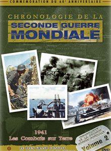 Chronologie de la seconde guerre mondiale - volume 2 - 1941 et les combats sur terre