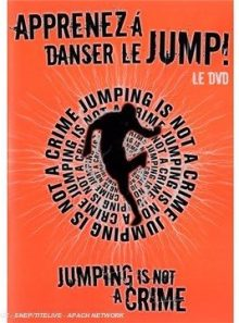 Jumping is not a crime : apprenez à danser le jump !