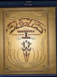 Eagles - farewell tour - live from melbourne