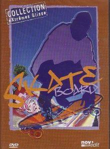 Skate board - collection extrême glisse