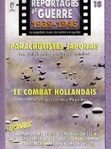 Reportages de guerre : n°18 parachutistes japonais / combat hollandais