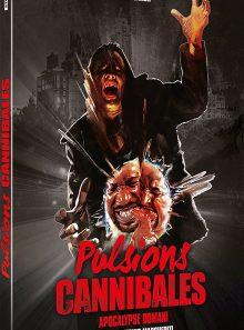 Pulsions cannibales (apocalypse domani)