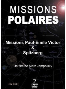 Missions polaires : missions paul-emile victor & spitzberg