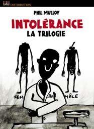 Intolérance - la trilogie
