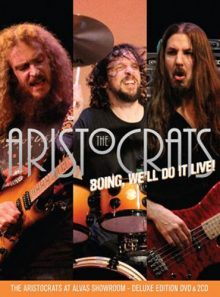 Aristocrats - boing, we ll do it live!