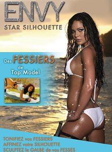 Envy - star silhouette : des fessiers de top model