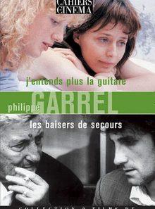 Philippe garrel : j'entends plus la guitare + les baisers de secours