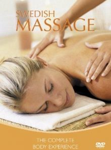 Swedish massage - the complete body experience