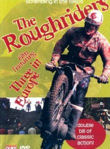 The roughriders/three in europe [import anglais] (import)