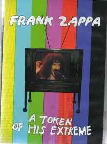 Frank zappa : a token of his extreme