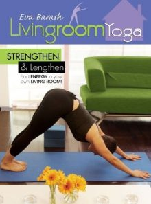 Living room yoga-strengthen & lengthen
