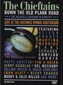The chieftains - down the old plank road : the nashville sessions in concert