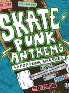 Skate punk anthems