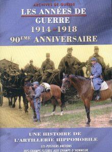 Les années de guerre 1914-1918 - une histoire de l'artillerie hippomobile