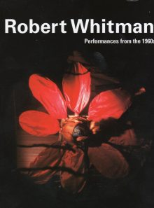 Robert whitman: performances from the 1960's