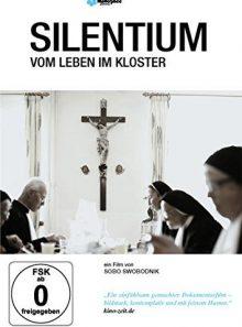 Silentium - vom leben im kloster