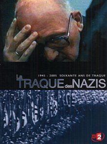 La traque des nazis, 1945-2005 soixante ans de traque