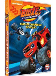 Blaze et les monstres machines - volume 1 : sur les chapeaux de roue !