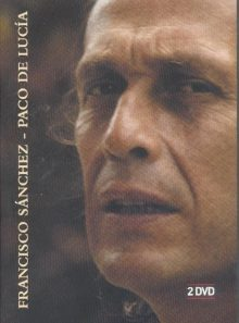Paco de lucia : francisco sanchez
