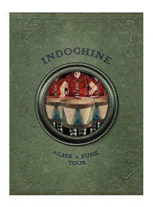Indochine - alice & june tour - édition limitée