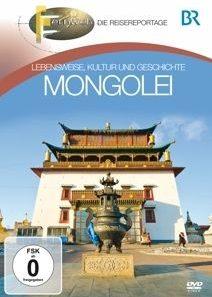 Fernweh - lebensweise, kultur und geschichte: mongolei