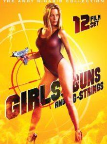 Girls, guns and g strings