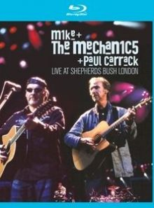 Mike and the mechanics + paul carrack live at the shepherds bush london [blu ray]