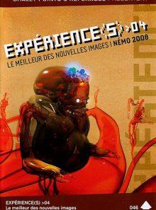 Expérience(s) 04 : le meilleur des nouvelles images / spécial némo festival 2008