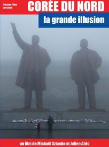 Corée du nord, la grande illusion