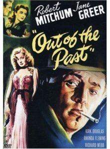Out of the past - pendez-moi haut et court