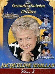 Les grandes soirées du théâtre : jacqueline maillan - vol 2 - pack
