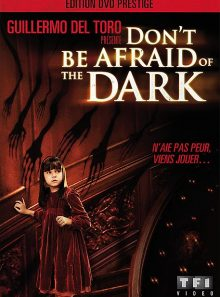 Don't be afraid of the dark - édition prestige