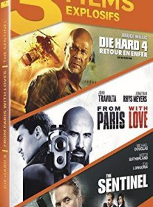 Die hard 4 : retour en enfer + from paris with love + the sentinel - pack