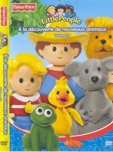 Little people à la découverte de nouveaux animaux volume 14