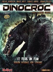 Dinocroc - version intégrale