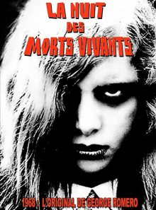 La nuit des morts vivants - édition exclusive