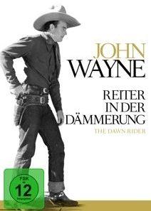 John wayne - reiter in der dämmerung
