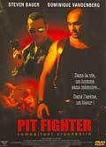 Pit fighter - combattant clandestin