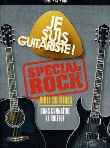 Je suis guitariste spécial rock - dvd + cd