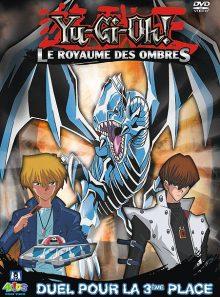 Yu-gi-oh! - saison 3 - le royaume des ombres - volume 5 - duel pour la 3ème place