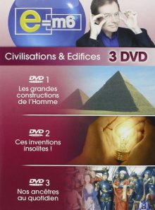 Coffret e=m6 : civilisations & edifices 3dvd