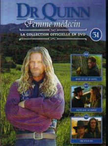 Dr quinn femme medecin - la collection officielle en dvd - n°31 episodes: 88,89,90