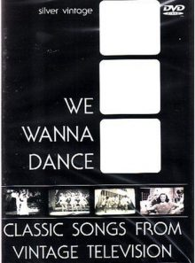 We wanna dance - classic songs from vintage television