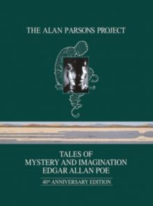 The alan parsons project tales of mystery and imagination 40th anniversary edition