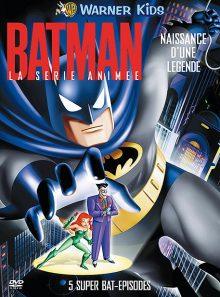 Batman, la série animée - naissance d'une légende